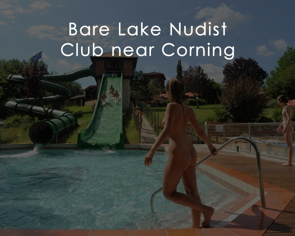 Bare Lake Nudist Club near Corning