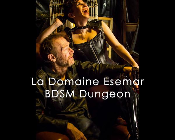 La Domaine Esemar BDSM Dungeon